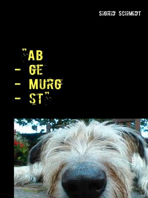 "cover image of ""Ab--ge--Murg--st"""