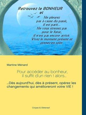 cover image of Pour accéder au bonheur, il suffit d'un rien ! alors...