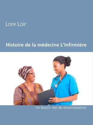 cover image of Histoire de la médecine L'Infirmière