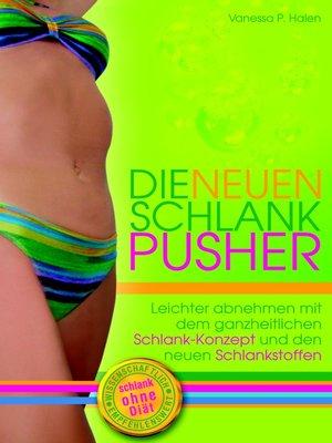 cover image of Die neuen Schlank-Pusher