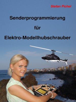 cover image of Senderprogrammierung für Elektro-Modellhubschrauber