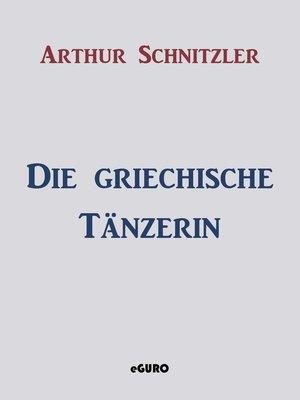cover image of Die griechische Tänzerin
