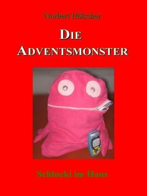 cover image of Die Adventsmonster