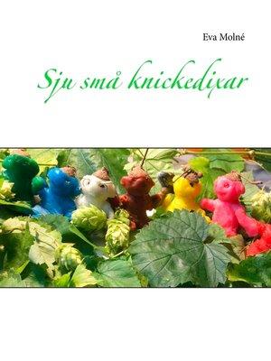cover image of Sju små knickedixar