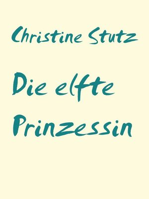 cover image of Die elfte Prinzessin