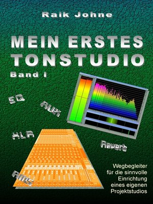 cover image of Mein erstes Tonstudio--Band I