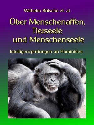 cover image of Über Menschenaffen, Tierseele und Menschenseele