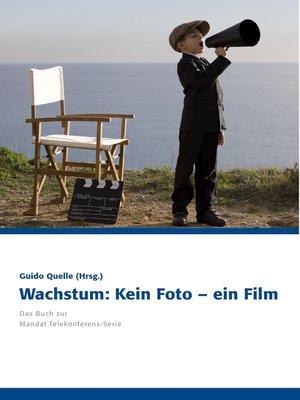 cover image of Wachstum--Kein Foto – ein Film
