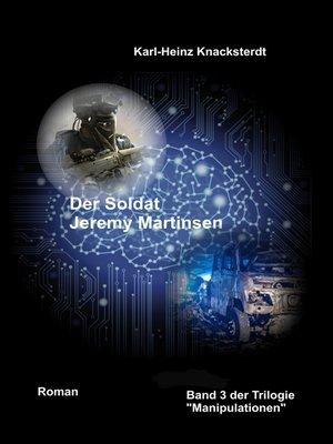 cover image of Der Soldat Jeremy Martinsen