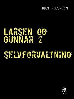 cover image of Larsen og Gunnar 2