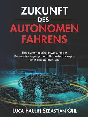cover image of Zukunft des autonomen Fahrens