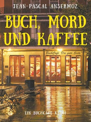 cover image of Buch, Mord und Kaffee