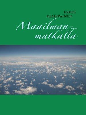 cover image of Maailmanmatkalla