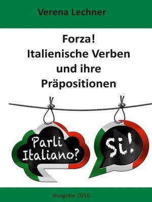 cover image of Forza! Italienische Verben und ihre Präpositionen