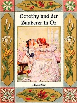 cover image of Dorothy und der Zauberer in Oz--Die Oz-Bücher Band 4
