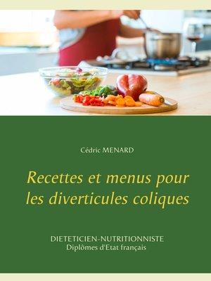 cover image of Recettes et menus pour les diverticules coliques