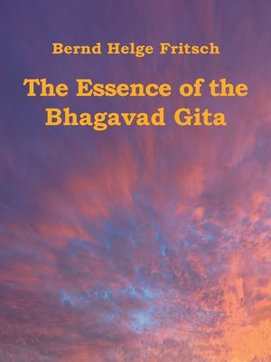 cover image of The Essence of the Bhagavad Gita