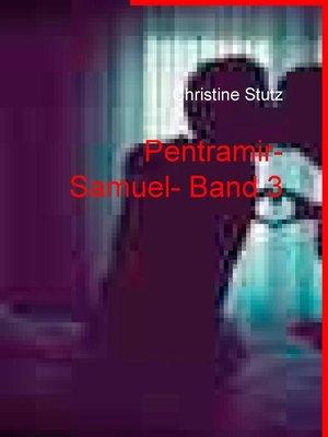 cover image of Pentramir- Samuel- Band 3