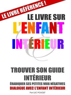 cover image of Le Livre sur l'Enfant Intérieur (couverture souple)