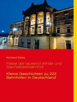 cover image of Palast der tausend Winde und Stachelbeerbahnhof