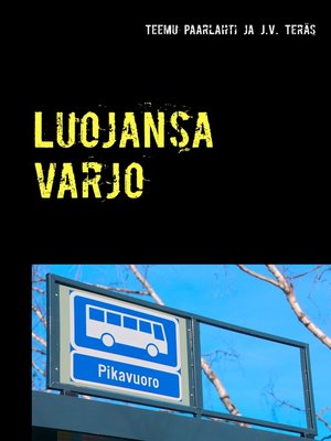cover image of Luojansa varjo