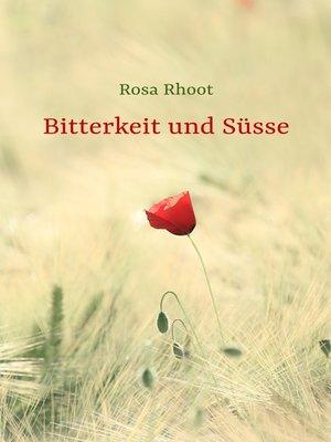cover image of Bitterkeit und Süsse
