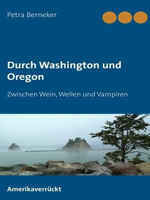 cover image of Durch Washington und Oregon