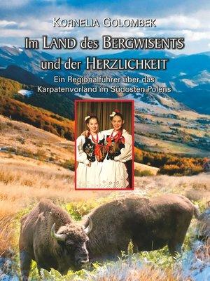 cover image of Im Land des Bergwisents und der Herzlichkeit