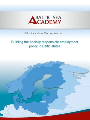 cover image of Building the socially responsible employment policy in the Baltic Sea Region