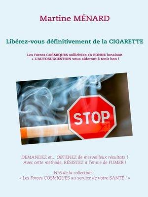 cover image of Libérez-vous définitivement de la cigarette !