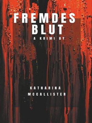 cover image of Fremdes Blut