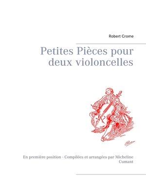 cover image of Petites Pièces pour deux violoncelles