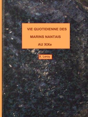 cover image of Vie quotidienne des marins nantais au XIXème