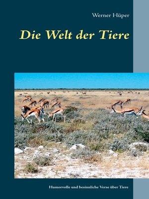 cover image of Die Welt der Tiere