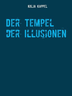 cover image of Der Tempel der Illusionen