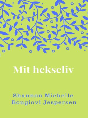 cover image of Mit hekseliv
