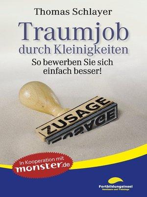 cover image of Traumjob durch Kleinigkeiten