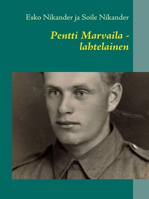 cover image of Pentti Marvaila--lahtelainen