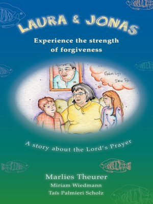 cover image of Laura and Jonas experience the strength of forgiveness