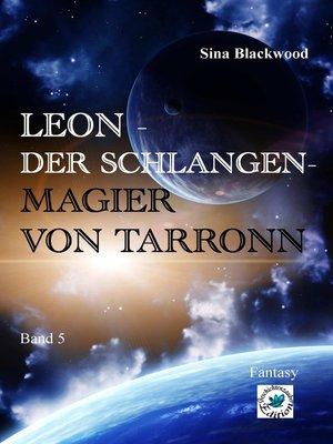 cover image of Leon--Der Schlangenmagier von Tarronn