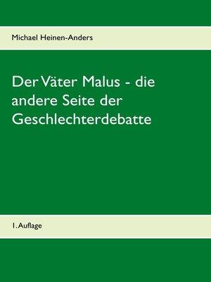 cover image of Der Väter Malus--die andere Seite der Geschlechterdebatte