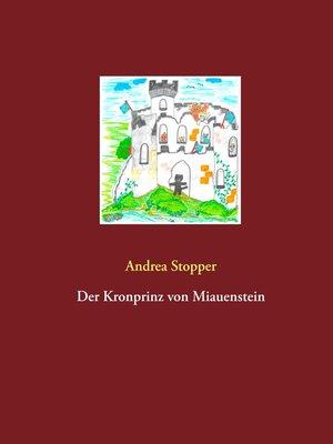 cover image of Der Kronprinz von Miauenstein