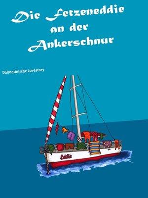cover image of Die Fetzeneddie an der Ankerschnur