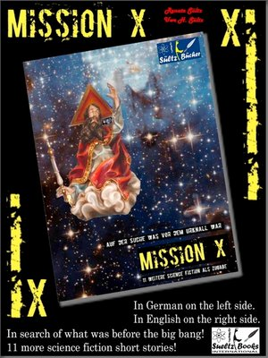 cover image of Mission X--In search of what was before the big bang (Urknall)! Sueltz Books