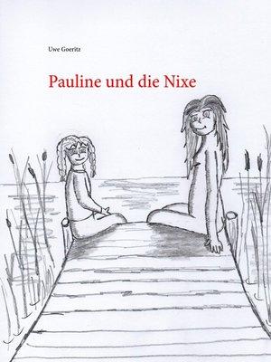 cover image of Pauline und die Nixe