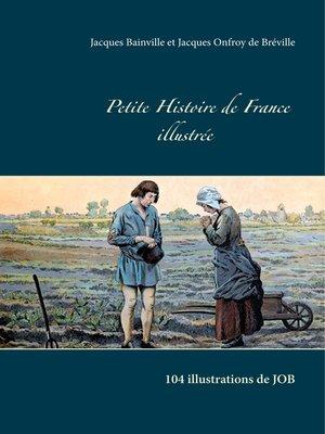 cover image of Petite Histoire de France illustrée