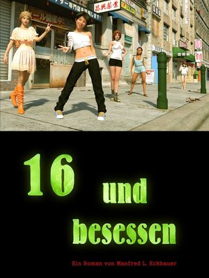 cover image of 16 und besessen