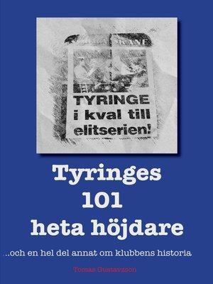cover image of Tyringes 101 heta höjdare