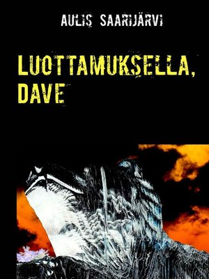 cover image of Luottamuksella, Dave