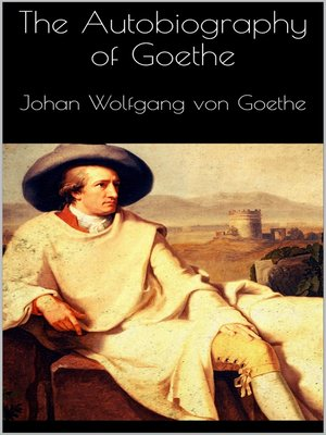cover image of The Autobiography of Goethe